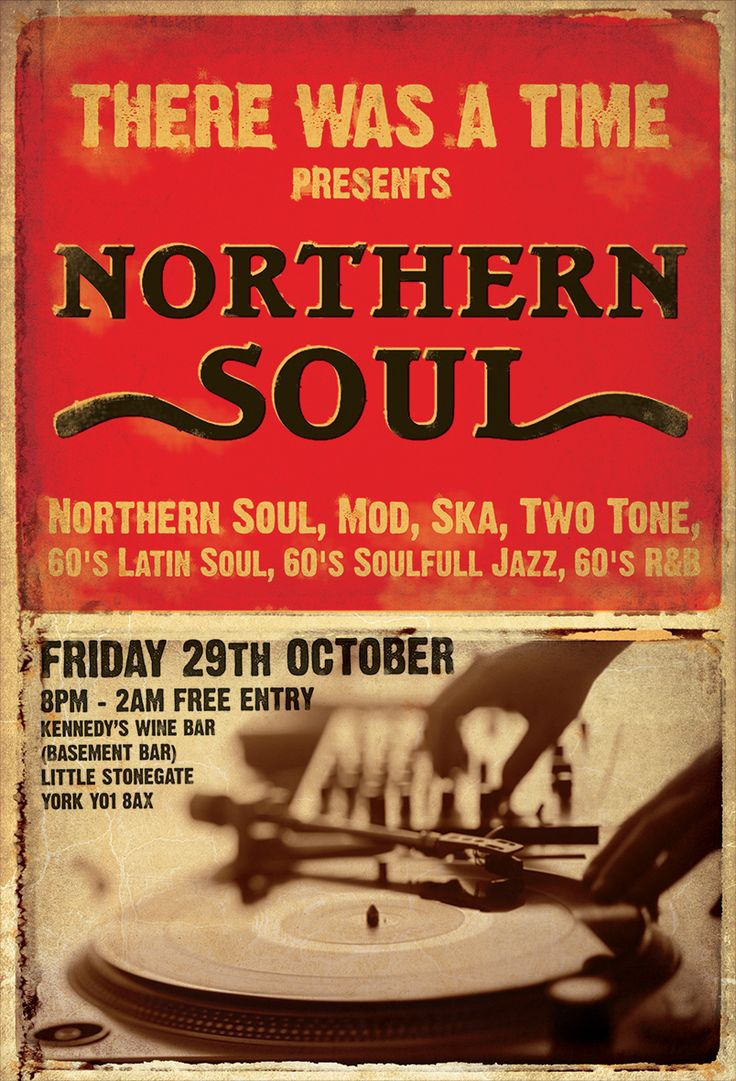 Northern Soul night promotions poster by Matt Carter soul music typography graphic design dj vinyl there was a time
