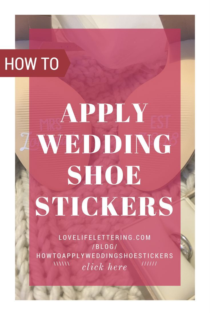 How to apply wedding shoe stickers to personalize your wedding shoes the best ideas for a budget wedding make your own wedding shoes with vinyl decal
