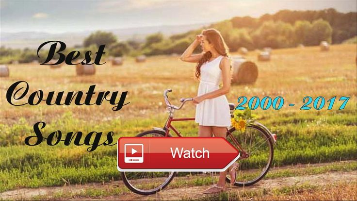 Best Country Songs of the 17 Country Music Playlist 17  Best Country Songs of the 17 Country Music Playlist 17 Best Country Songs of the 17 Country Music Playlist 17 Best
