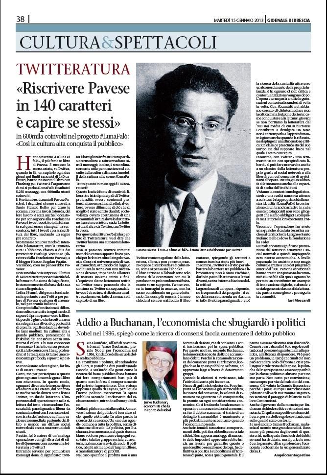 Dal Giornale di Brescia del 15/01/2013 una mia intervista a Pierluigi Vaccaneo e Hassan Pautàs per riassumere il senso del progetto di riscrittura su Twitter di #LunaFalò.