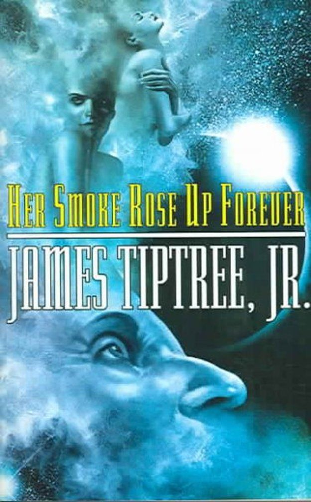 """On the list: Her Smoke Rose Up Forever written by the """"queen of science fiction"""""""