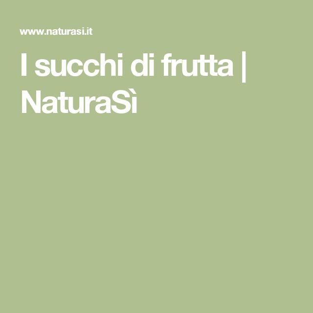 I succhi di frutta   NaturaSì