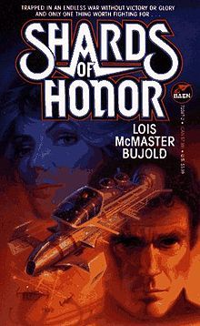 Lois McMaster Bujold. Shards of Honor, book one of miles vorkosigan saga