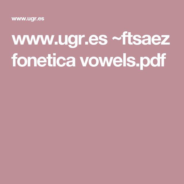www.ugr.es ~ftsaez fonetica vowels.pdf