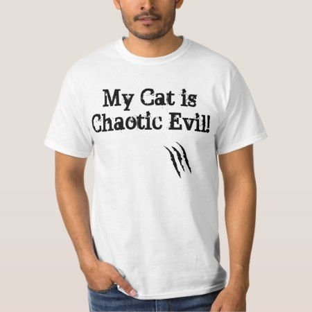 My Cat is Chaotic Evil Shirt - click/tap to personalize and buy