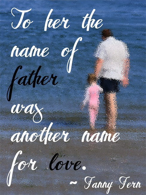 Words for the Weekend - Father's Day Quote