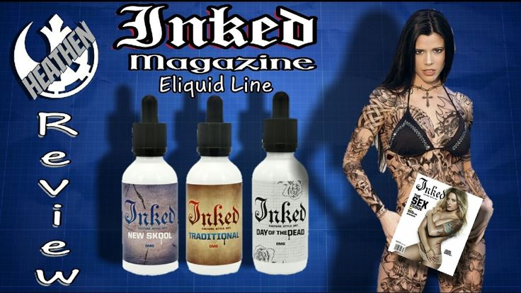 """Inked Magazine Ejuice Line from Blaze Vapor """"Let's get inked""""  I Heathen"""