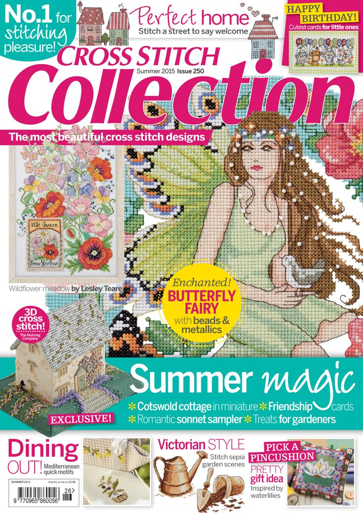 Summer 2015 – issue 250 of Cross Stitch Collection magazine. Get a load of those summery projects!
