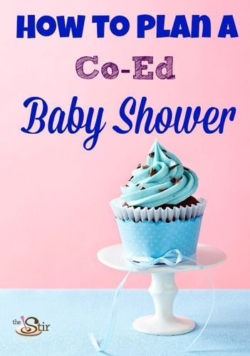 The Stir-How to Throw a Great Co-Ed Baby Shower