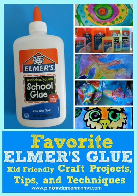 Favorite Elmer's Glue Projects: Kid Friendly Art and Craft Projects, Tips, and Techniques