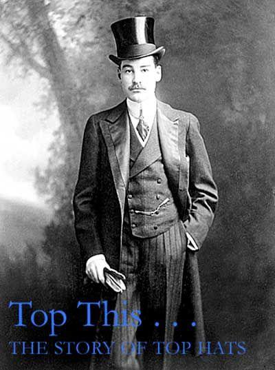 Top Hats & Victorian sartorial style