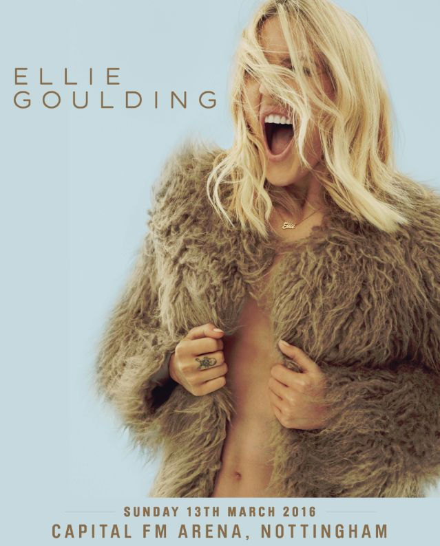 Ellie Goulding has announced details of a UK Arena tour next March. She will return to Capital FM Arena Nottingham on 13 March 2016.