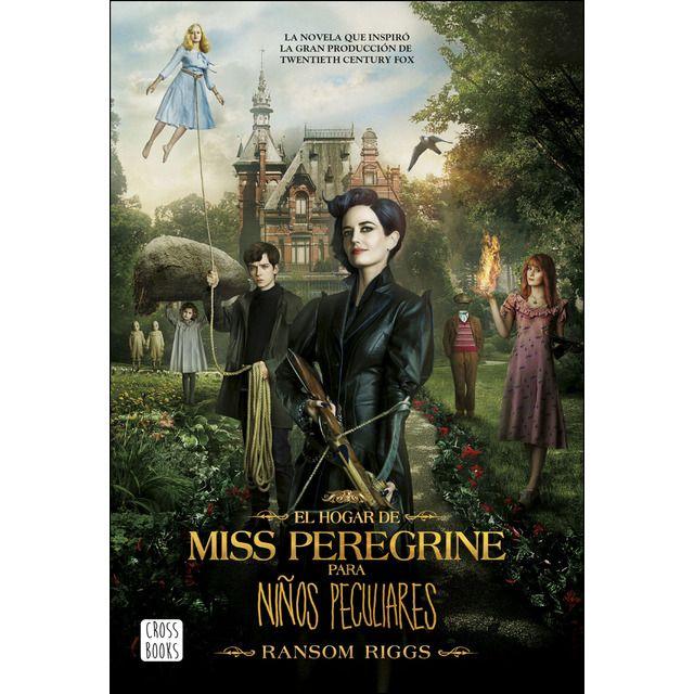 Cross Books El Hogar De Miss Peregrine Para Ninos Peculiares