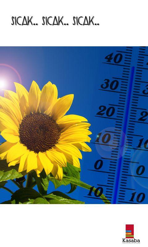 Sıcak mı sıcak bir sabahtan günaydınlar..  Aman dikkat diyoruz; bol su, ince giysiler ve olabildiğince güneşten korunmayı öneriyoruz.  #günaydın #sıcak #yaz