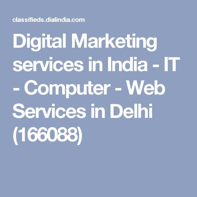Digital Marketing services in India - IT - Computer - Web Services in Delhi (166088)
