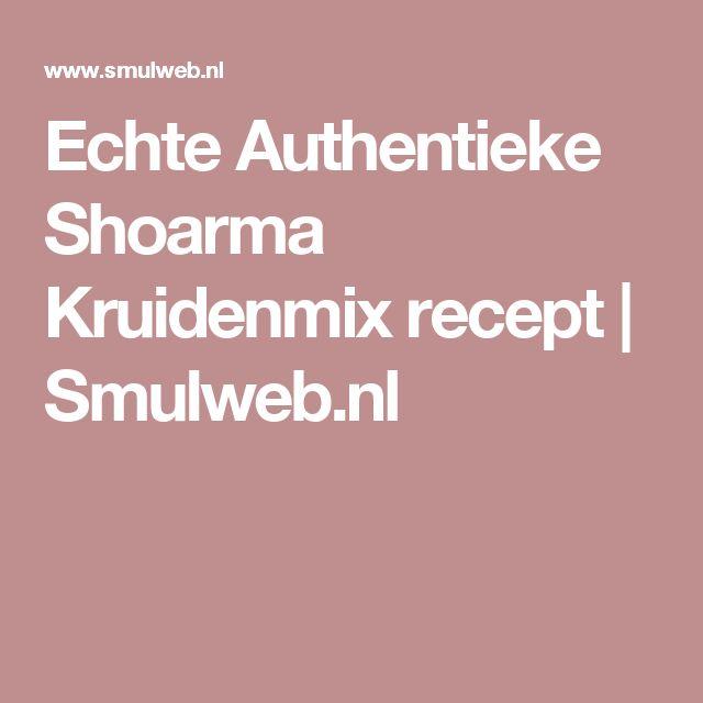 Echte Authentieke Shoarma Kruidenmix recept | Smulweb.nl