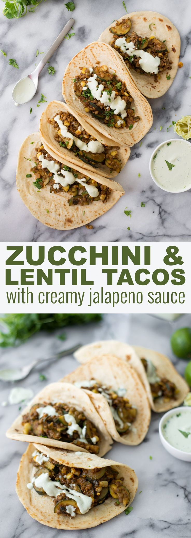 Vegan Zucchini and Lentil Tacos! A perfect weeknight dinner. Spicy zucchini, corn and brown lentils with a creamy jalapeno-lime sauce.
