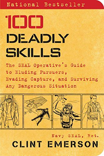 100 Deadly Skills: The SEAL Operative's Guide to Eluding ... https://www.amazon.com/dp/B00UDCI5FC/ref=cm_sw_r_pi_dp_I7IqxbNEDSQHN