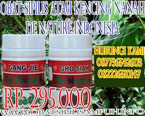 Obat sipilis pada pria ini menggunakan obat herbal gang jie gho siah De Nature Indonesia terbukti aman tanpa efek samping