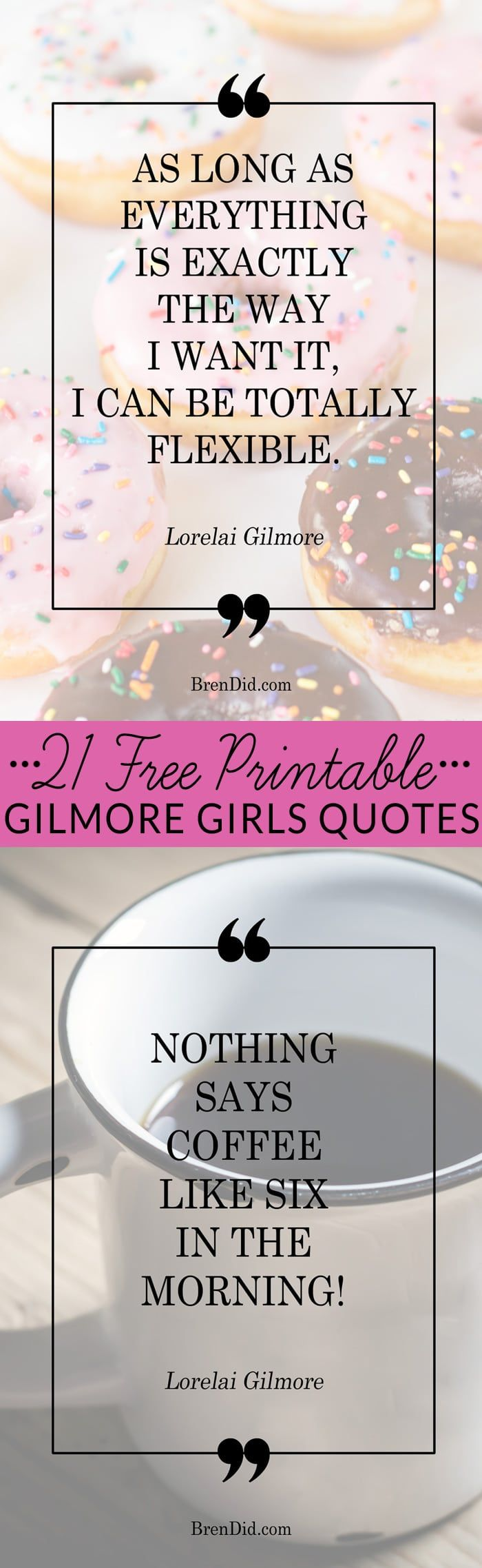 Take a trip down memory lane (and all seven seasons of the Gilmore Girls) with these free printables featuring 21 of the best Gilmore Girls quotes. Lorelai Gilmore quotes and Rory Gilmore quotes.  via @brendidblog