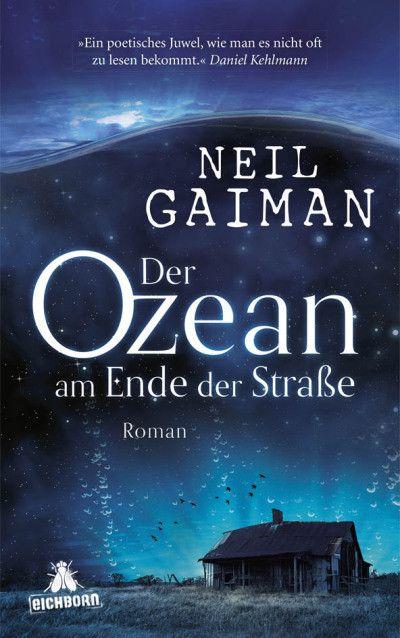 Der Ozean am Ende der Straße | Neil Gaiman | Hardcover | Es war nur ein Ententeich, ein Stück weit unterhalb des Bauernhofs. Und er war nicht besonders groß. Lettie Hempstock behauptete, es sei ein Ozean, aber ich wusste, das war Quatsch. Sie behauptete, man könne durch ihn in eine andere Welt gelangen. Und was dann geschah, hätte sich eigentlich niemals ereignen dürfen … Neil Gaiman über Freundschaft, Vertrauen und Überleben.