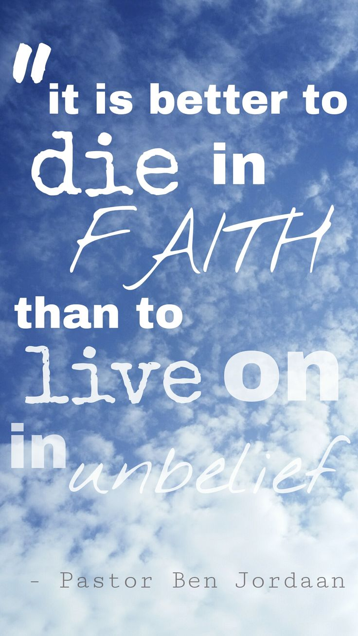 May we all live in faith!