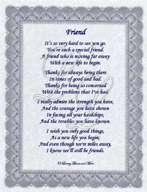 Best+Friend+Moving+Away+Poem | Friend poem is for that special friend that is moving away. Poem may ...
