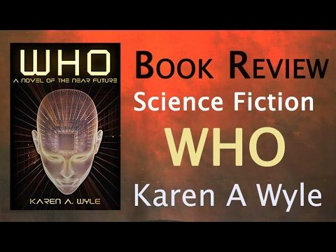Who  by Karen A Wyle