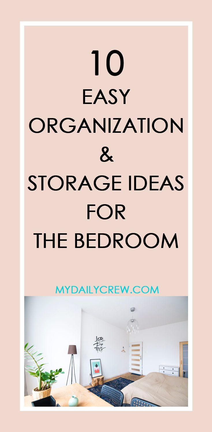 Bedroom Organization Tips: 10 Bedroom Organization Ideas, Storage Tips For A Clutter
