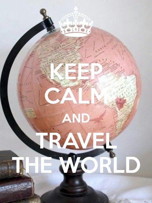 Restez Calme Et Voyagez À Travers Le Monde