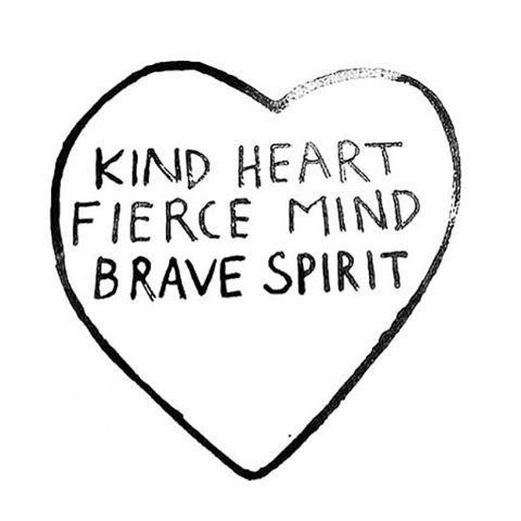 Kind Fierce Brave | Words