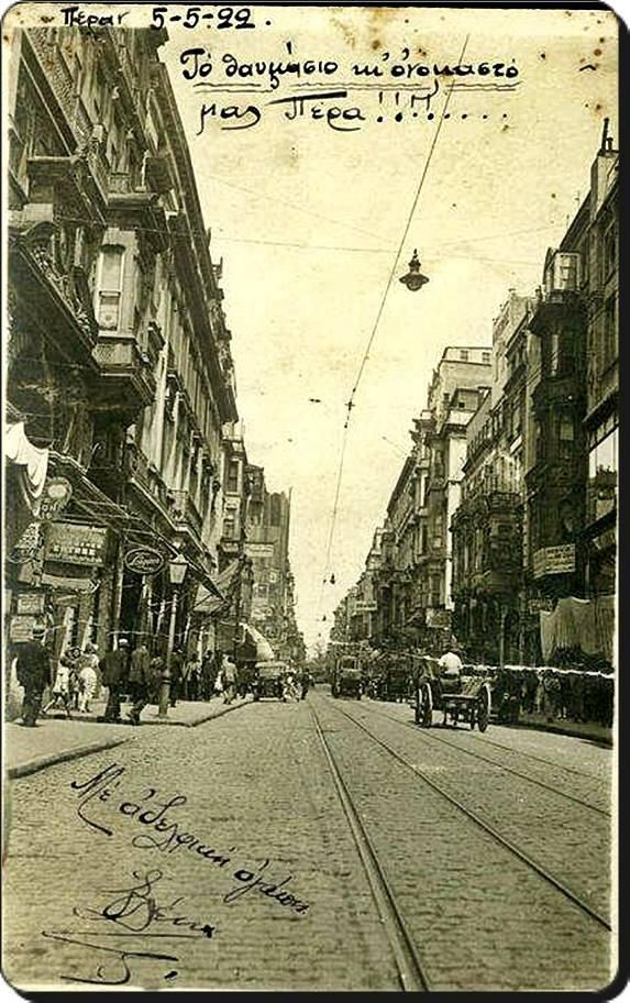 Beyoğlu - 1922 (Cadde-i Kebir)  Annemin dogdugu ve buyudugu cadde. My mother was born and lived here most of her life. pic.twitter.com/GNjjJLoAvp