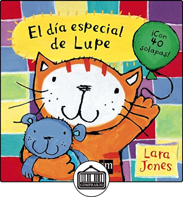 El Día Especial De Lupe (La gata lupe) de Lara Jones ✿ Libros infantiles y juveniles - (De 0 a 3 años) ✿