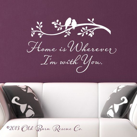 Home Is Wherever I M With You Vinyl Wall Decal Sticker Vinyl