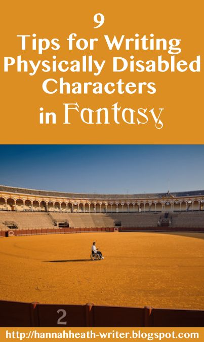 9 Tips for Writing Physically Disabled Characters in Fantasy