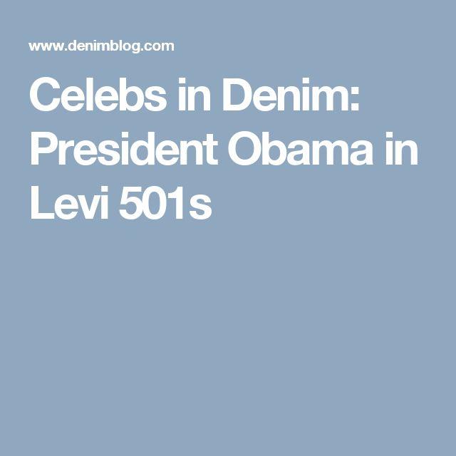 Celebs in Denim: President Obama in Levi 501s