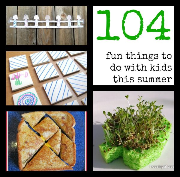 104 FUN, mostly free things to do with kids this summer!