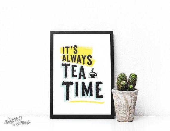 It's Always Tea Time  Digital Wall Art by AbundanceEverything