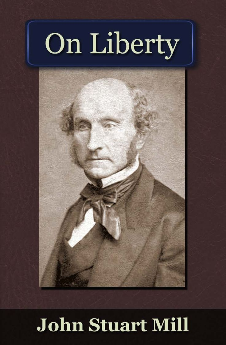 john stuart mills on liberty Discussed and debated from time immemorial, the concept of personal liberty went without codification until the 1859 publication of on libertyjohn stuart mill's complete and resolute dedication to the cause of freedom inspired this treatise, an enduring work through which the concept remains well known and studied.