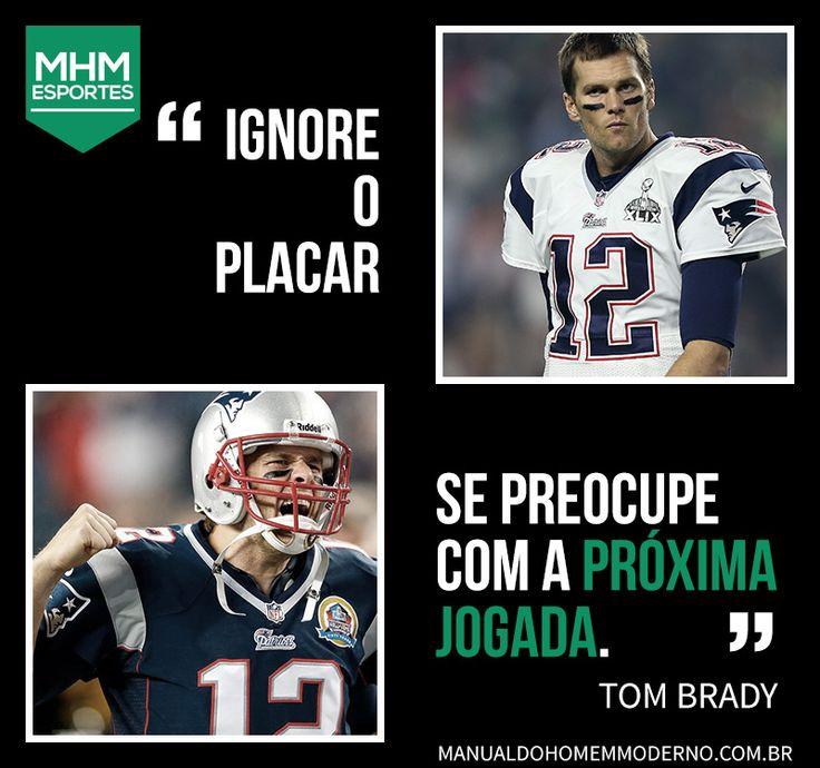 Frase de Tom Brady.