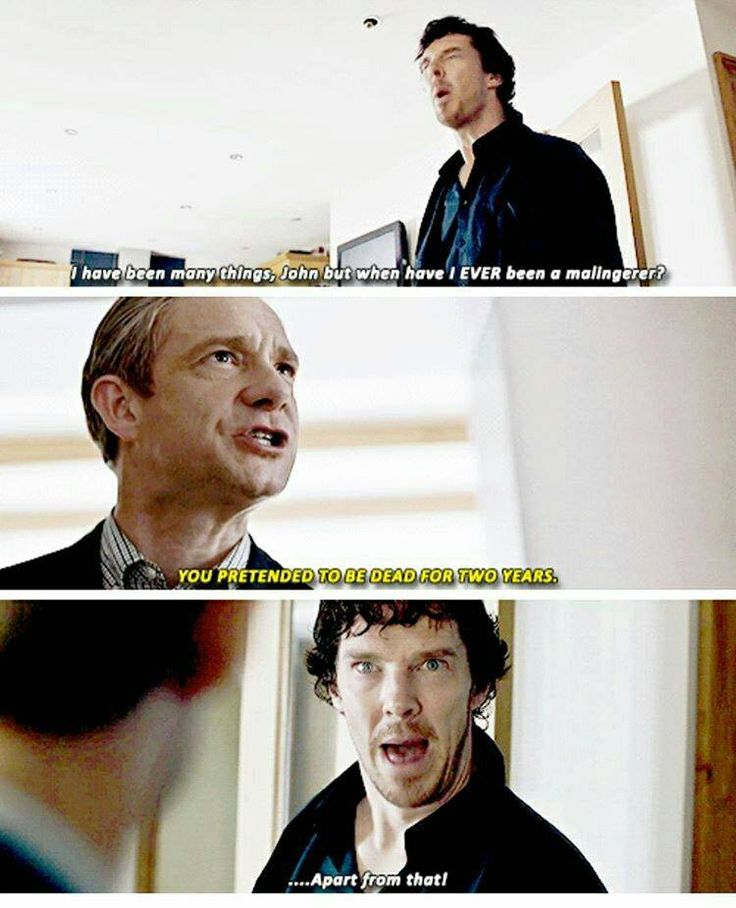 Sherlock stop being in denial you lie to John all the time...