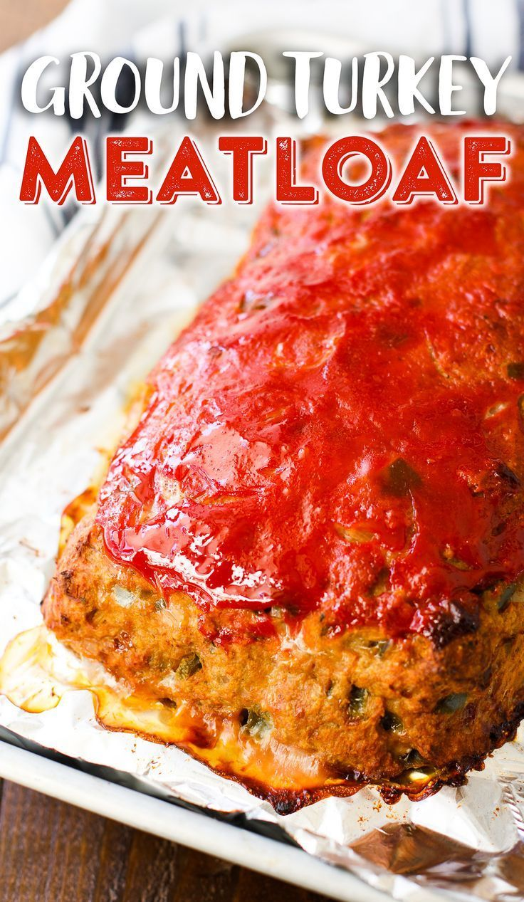 Ground Turkey Meatloaf Recipe The Best Easy Healthy Turkey Meatloaf Recipe Turkey Meatloaf Turkey Meatloaf Recipes Ground Turkey Meatloaf
