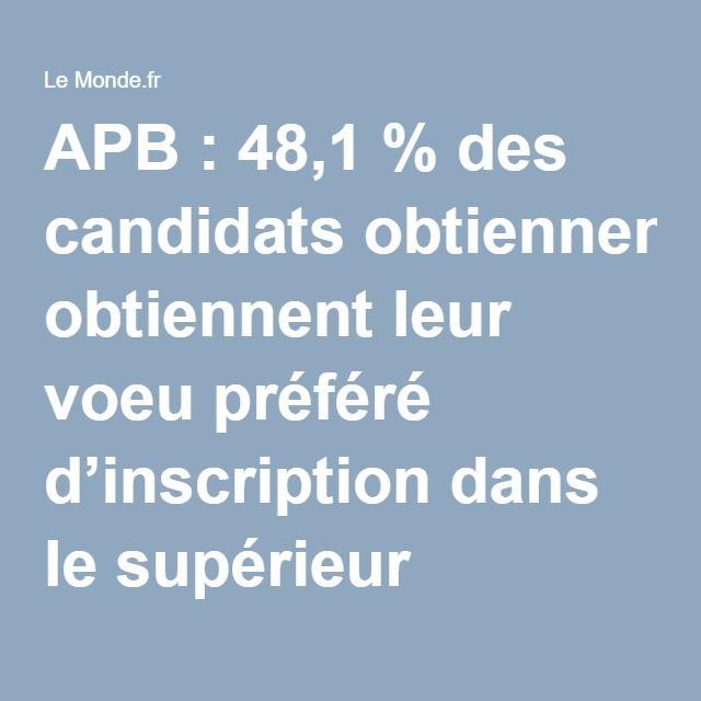 APB : 48,1 % des candidats obtiennent leur voeu préféré d'inscription dans le supérieur