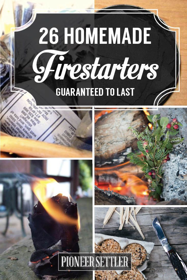 Learn how to build a fire with these 26 homemade firestarter ideas at http://pioneersettler.com/how-to-build-a-fire-firestarting