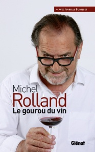 "Michel Rolland, his new book ""Le Gourou du vin"" and his wines at Hotel de Paris in Monaco"