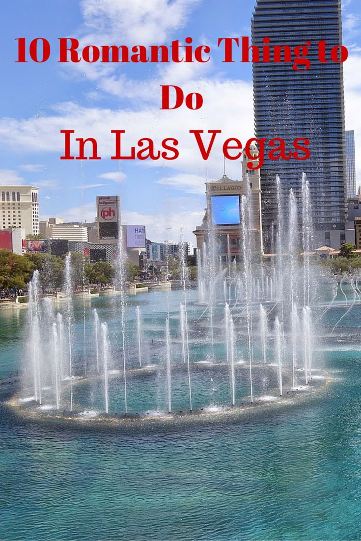 10 Romantic Things to Do in Las Vegas