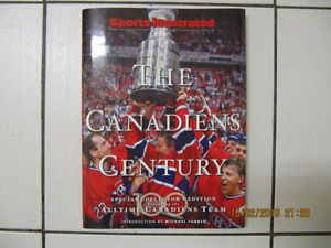 Collectible Sports Ilustrated The Canadiens Century Special Collectors Edition.  Like New! Circa 2009.  Only $30.