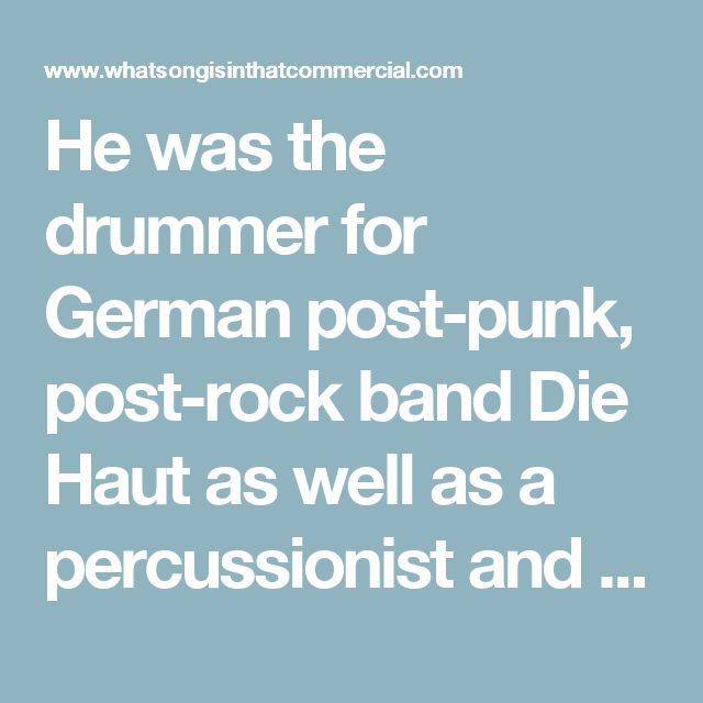 He was the drummer for German post-punk, post-rock band Die Haut as well as a percussionist and custom-instrumentalist for the industrial band Einstürzende Neubauten. More recently, he has been a member of experimental band mosermeyerdöring who scored the German film Alaska.de (stream a popular track of theirs below).