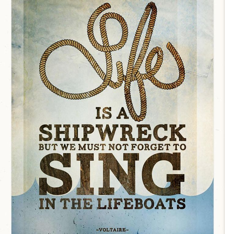 #happythursday #positivevibes #positivequotes #life #shipwreck #⚓️ #sing  #�� #lifeboat #voltaire #quotes #quotesgram #historyquotes #keeprowing #�� http://www.quotags.net/historyquotes/post/1461613976692840646_569934417/?code=BRIsir3hdjG