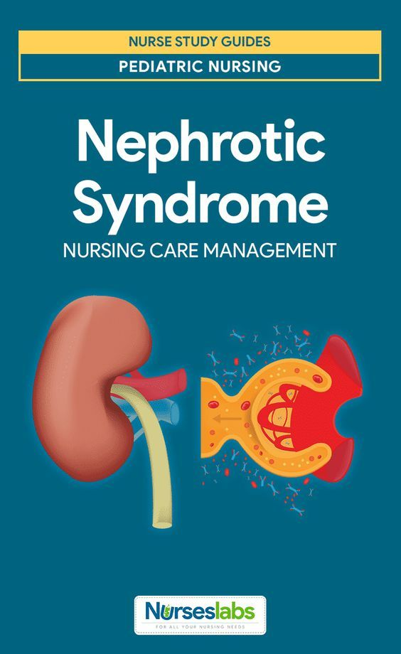 Nephrotic Syndrome Nursing Care Planning & Management: Study Guide